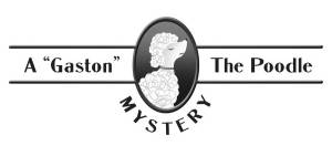 gaston the poodle mystery
